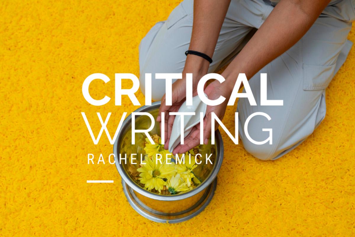 Critical Writing Rachel Remick